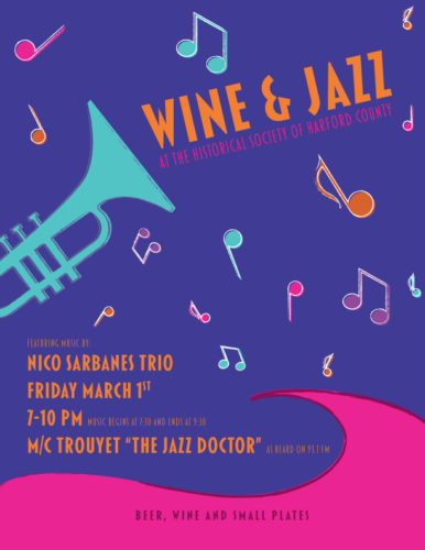 Wine & Jazz at the Historical Society of Harford County