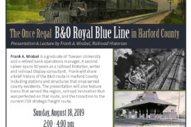The Once Regal B&O Royal Blue Line in Harford County